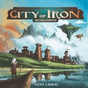 City of Iron 2nd Edition